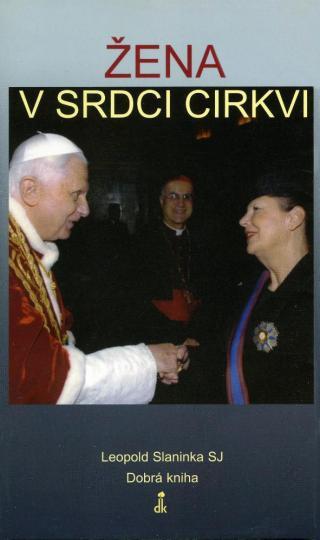 Žena v srdci Cirkvi - SJ Leopold Slaninka [E-kniha]